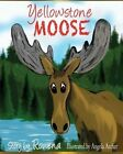 Yellowstone Moose by Rowena Womack (Paperback / softback, 2013)
