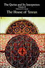 The Qur'an and Its Interpreters: The House of 'Imran: V. 2: by Mahmoud M. Ayoub (Paperback, 1992)