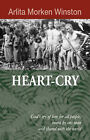 Heart-Cry by Arlita Morken Winston (Hardback, 2007)