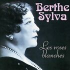 Les Roses Blanches Du Gris by Berthe Sylva (CD, Dec-2000, Sony Music Distribution (USA))