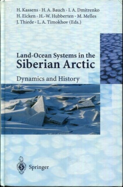 Land-Ocean Systems in the Siberian Arctic: Dynamics and History