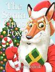 The Santa Claus Fox by Asham Sedrak (Paperback, 2011)