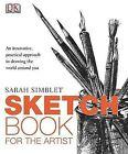 Sketch Book for the Artist by Sarah Simblet (Paperback / softback)