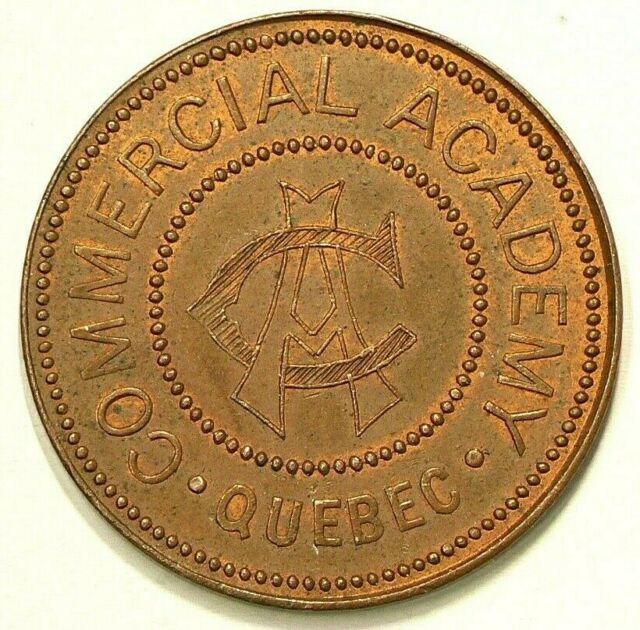 1915 One Cent Token Quebec Commercial Academy #3575
