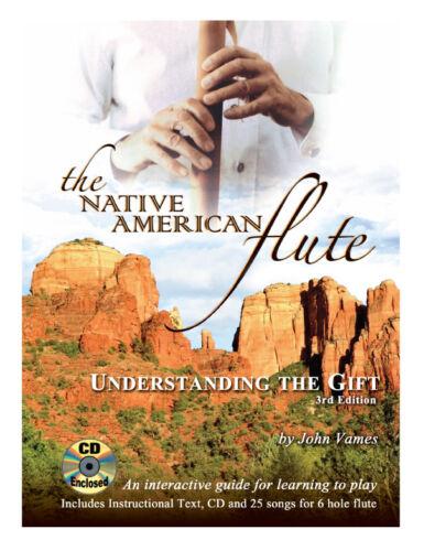 "/""Understanding the Gift/"" by John Vames Native American Flute Instruction"