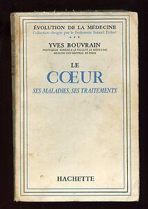 LE-COEUR-SES-MALADIES-SES-TRAITEMENTS-YVES-BOUVRAIN-HACHETTE-1959