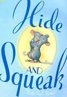 Hide-and-squeak 9780689855702 by Heather Vogel Frederick Hardcover