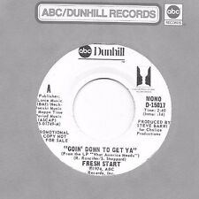 FRESH START * 45 * Goin' Down To Get  Ya * 1974 * UNPLAYED MINT * ABC DJ Promo