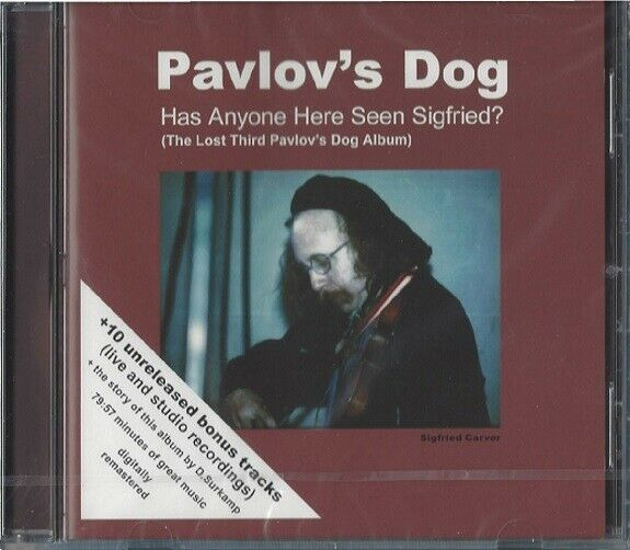 PAVLOV'S DOG / HAS ANYONE HERE SEEN SIGFRIED? + BONUS TRACKS * NEW CD 2007 *