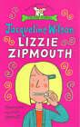 Lizzie Zipmouth by Jacqueline Wilson (Paperback, 2000)
