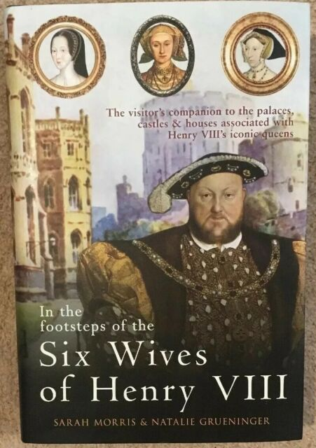 Hardback In the Footsteps of the Six Wives of Henry VIII:  visitor's companion