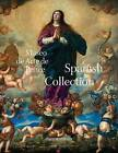 Museo de Arte Ponce: The Spanish Collection by Rm/Museo de Arte Ponce (Hardback, 2016)