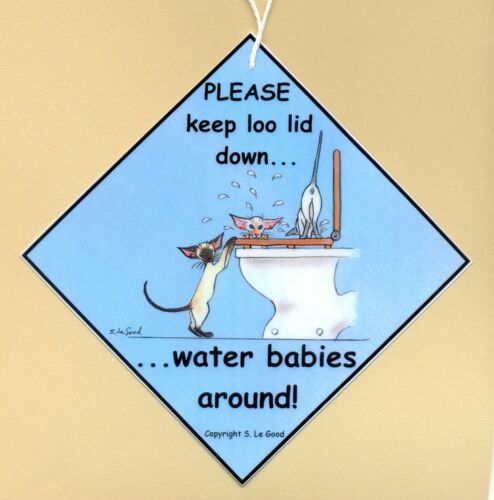 SIAMESE CAT PLEASE KEEP LOO LID DOWN TOILET LAMINATED SIGN BY SUZANNE LE GOOD
