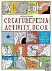 Creaturepedia Activity Book: With 30 Drawing Activities, 50 Stickers and a Fold-Out Scene to Color In! by Wide Eyed Editions (Paperback / softback, 2016)
