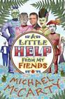 A Little Help from My Fiends by Michael McCarty (Paperback / softback, 2014)