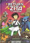 The Return of Zita the Spacegirl by Ben Hatke (Hardback, 2014)
