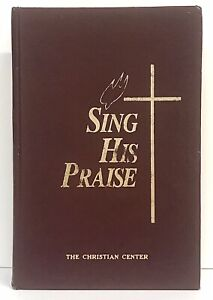 Sing His Praise Hardcover Hymnal Maroon Gold Embossed 662 Pages 1991 Vtg Clean