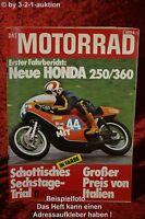 Das Motorrad 12/74 Honda CB 250/360 Montesa MC 250