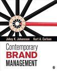 Contemporary Brand Management by Johny K. Johansson, Kurt A. Carlson (Paperback, 2014)