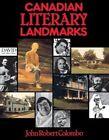 Canadian Literary Landmarks by John Robert Colombo (Paperback, 1984)