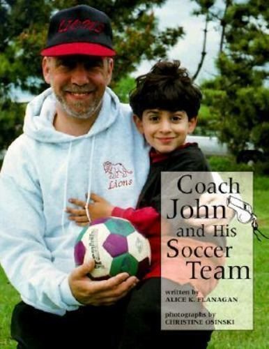Coach John and His Soccer Team Paperback Alice K. Flanagan