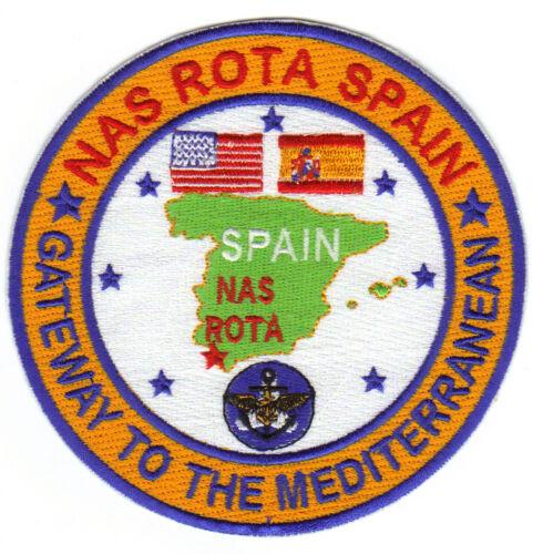 GATEWAY TO THE MEDITERRANEAN             Y US NAVY BASE PATCH NAS ROTA SPAIN