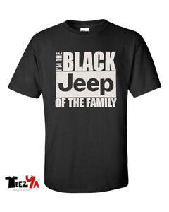 I-039-M-The-Black-Jeep-Of-The-Family-T-shirt-4X4-Renegade-wrangler-Cherokee-Fun-Tee