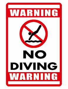 Details about No Diving Sign DURABLE ALUMINUM NEVER RUST SWIMMING POOL SIGN  FULL COLOR DI#446
