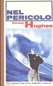 NEL-PERICOLO-RICHARD-HUGHES
