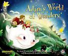 Adam's World of Wonders: Adams Adventures by Benji Bennett (Paperback, 2011)