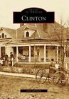Clinton by Chad Chisholm (Paperback / softback, 2007)