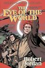 The Eye of the World: The Graphic Novel, Volume Six by Andie Tong, Robert Jordan, Chuck Dixon (Paperback / softback, 2016)
