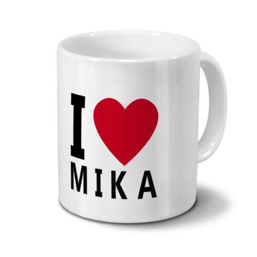 """Motiv /""""I Love Mika/"""" Tasse mit Namen Mika"""