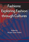 Fashions: Exploring Fashion Through Cutlures by Inter-Disciplinary Press (Paperback, 2012)