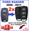 2-x-Suitable-for-FORD-RANGER-REMOTE-KEYLESS-FOB-2006-2007-2008-2009-2010-2011 thumbnail 1