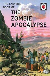 the-Ladybird-Book-of-the-Zombie-Apocalypse-Ladybirds-for-Grown-Ups-by-Morris