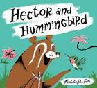 Hector and Hummingbird by Nicholas John Frith (Hardback, 2015)