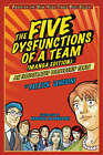 The Five Dysfunctions of a Team: An Illustrated Leadership Fable by Patrick M. Lencioni (Paperback, 2008)