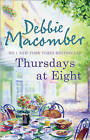 Thursdays at Eight by Debbie Macomber (Paperback, 2011)