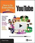 How to Do Everything with YouTube by Chad Fahs (Paperback, 2007)