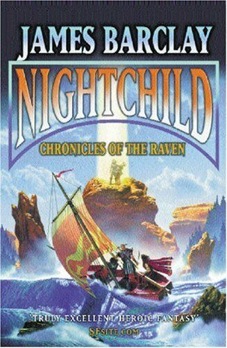 Nightchild: The Chronicles of the Raven 3 (GOLLANCZ S.F.),James Barclay