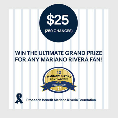 $25 (250 Chances) Entry: Win! Ultimate Grand Prize for Any Mariano Rivera Fan