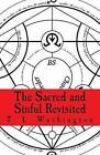 The Sacred and Sinful Revisited by T L Washington (Paperback / softback, 2016)