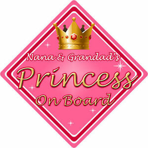 Personalised Child//Baby On Board Car Sign ~ Nana /& Grandads Princesses ~ Pink