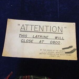 "Vintage Latrine will Close at 0800 Sign 14""x7"" Cardboard Shaft 39 Warchola   A22"
