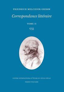 Grimm-Correspondance-litteraire-tome-2-1755
