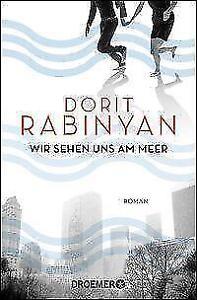 Rabinyan-Dorit-Wir-sehen-uns-am-Meer-Roman