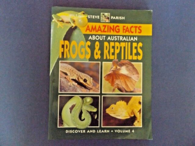 | @Oz |  AMAZING FACTS #4 :  Australian Frogs & Reptiles By Steve Parish (1997)