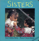 Sisters by Debbie Bailey (Board book, 1993)