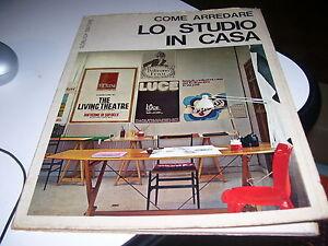 Libro come arredare lo studio in casa gorlich editore 1971 for Arredare lo studio in casa